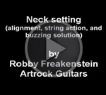 VIDEO TIPS – Robby Freakenstein – Guitars Neck setting tips